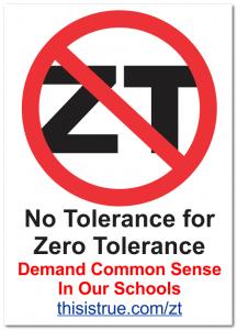 "Losing my Tolerance for ""Zero Tolerance"""